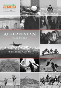 Afghanistan Task Force Report: What India Can Do