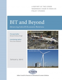 BIT and Beyond - Advancing India-US Economic Relations