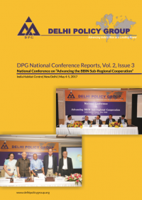 DPG National Conference Reports , Vol. 2 Issue 3: Advancing the BBIN Sub- regional Cooperation