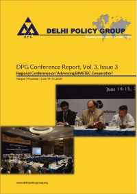 DPG Reports, Vol. 3, Issue 3: Regional Conference on Advancing BIMSTEC Cooperation