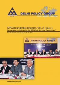 DPG Roundtable Reports, Vol. 2, Issue 1: Roundtable on  Advancing BBIN Sub regional Cooperation