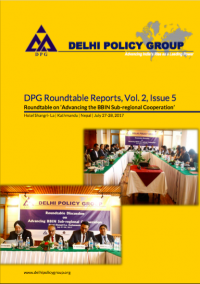 DPG Roundtable Reports, Vol. 2, Issue 5: Roundtable on Advancing the BBIN Sub-regional Cooperation