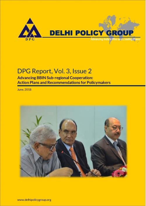 DPG Reports, Vol. 3, Issue 2:  Advancing BBIN Sub-regional Cooperation: Action Plans and Recommendations for Policymakers