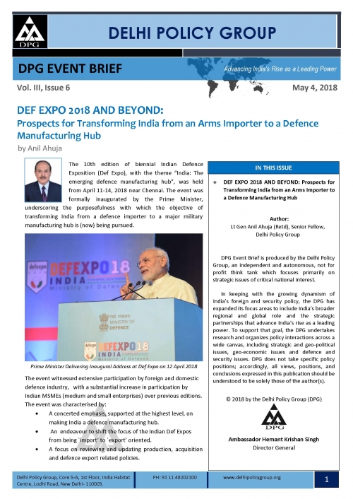 DEF EXPO 2018 AND BEYOND: Prospects for Transforming India from an Arms Importer to a Defence Manufacturing Hub