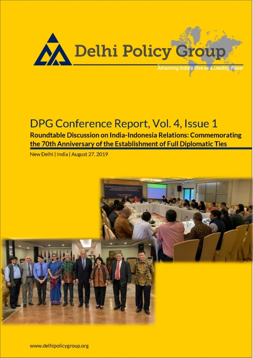 DPG Reports, Vol. 4, Issue 1: Roundtable Discussion on India-Indonesia Relations: Commemorating the 70th Anniversary of the Establishment of Full Diplomatic Ties