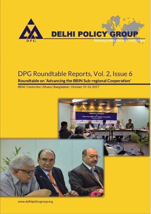 DPG Roundtable Reports, Vol. 2, Issue 6: Roundtable on Advancing the BBIN Sub-regional Cooperation